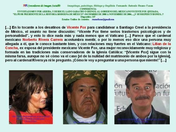 FERNANDO ANTONIO RUANO FAXAS. LILIAN DE LA CONCHA, NORBERTO RIVERA CARRERA Y VICENTE FOX.