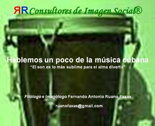 FERNANDO ANTONIO RUANO FAXAS. MÚSICA CUBANA
