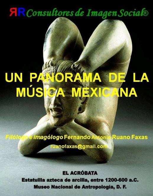 FERNANDO ANTONIO RUANO FAXAS. MÚSICA MEXICANA