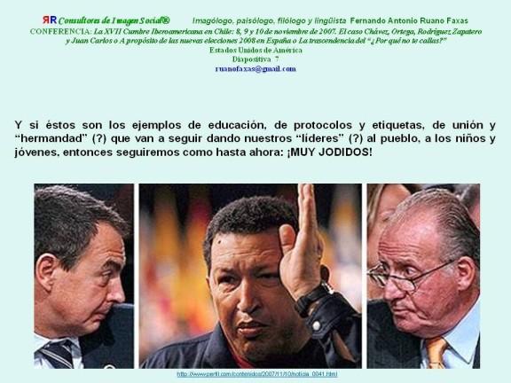 RUANO FAXAS. ZAPATERO, HUGO CHÁVEZ Y EL REY JUAN CARLOS