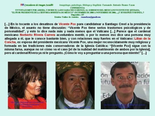 FERNANDO ANTONIO RUANO FAXAS. LILIAN DE LA CONCHA, NORBERTO RIVERA CARRERA, VICENTE FOX. RELIGIÓN,RELIGIONES,CATOLICISMO, CRISTIANISMO, IMAGOLOGÍA CLERICAL, PEDERASTIA, PEDOFILIA, CORRUPCIÓN, MÉXICO