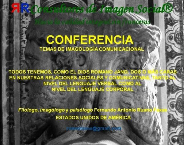 FERNANDO ANTONIO RUANO FAXAS. COMUNICACIÓN NO VERBAL, COMUNICACIÓN VERBAL, LENGUAJE CORPORAL, LENGUAJE VERBAL.Todos tenemos, como el dios romano Jano, dos o más caras