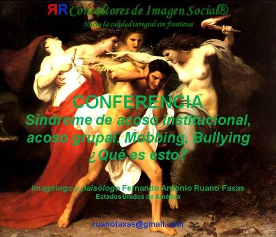 FERNANDO ANTONIO RUANO FAXAS. MOBBING, BULLYING, ACOSO