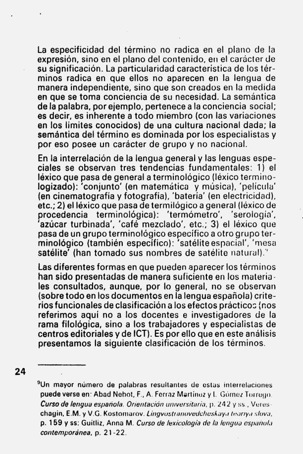 Fernando Antonio Ruano Faxas. ALGUNAS REFLEXIONES EN TORNO AL TÉRMINO CIENTÍFICO Y TÉCNICO. 4. Terminología, Terminografía, Lingüística, Filología, Imagología