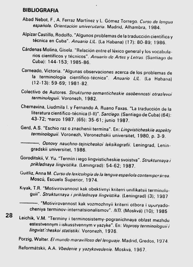 Fernando Antonio Ruano Faxas. ALGUNAS REFLEXIONES EN TORNO AL TÉRMINO CIENTÍFICO Y TÉCNICO. 8. Terminología, Terminografía, Lingüística, Filología, Imagología