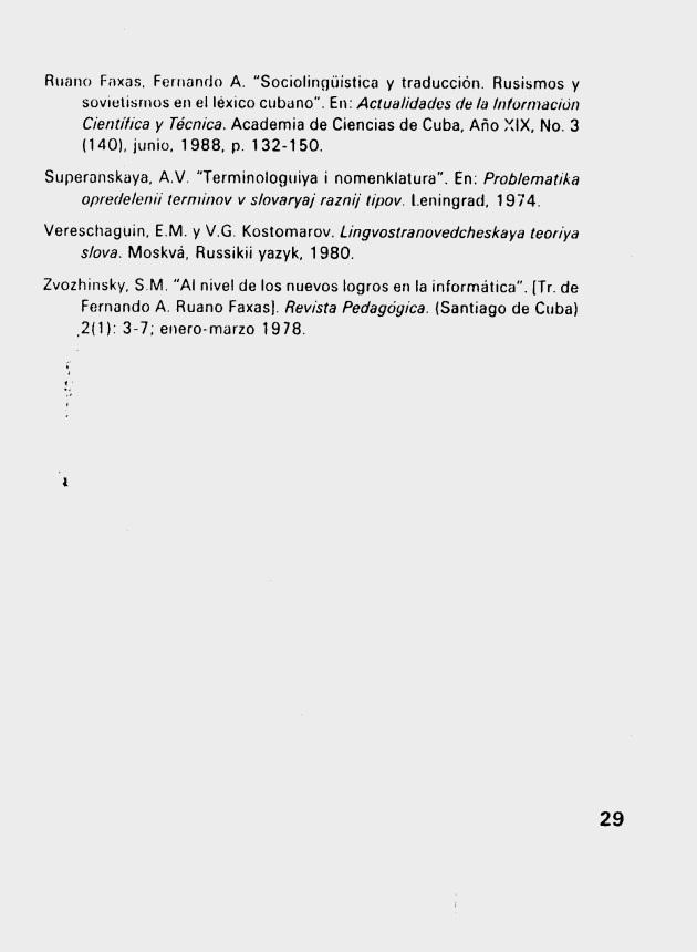 Fernando Antonio Ruano Faxas. ALGUNAS REFLEXIONES EN TORNO AL TÉRMINO CIENTÍFICO Y TÉCNICO. 9. Terminología, Terminografía, Lingüística, Filología, Imagología