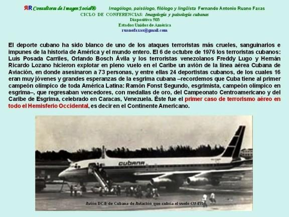 FERNANDO ANTONIO RUANO FAXAS. ATENTADO TERRORISTA A AVIÓN DE CUBANA DE AVIACIÓN, VUELO 455 DE CUBANA O CU 455, 6 DE OCTUBRE DE 1976