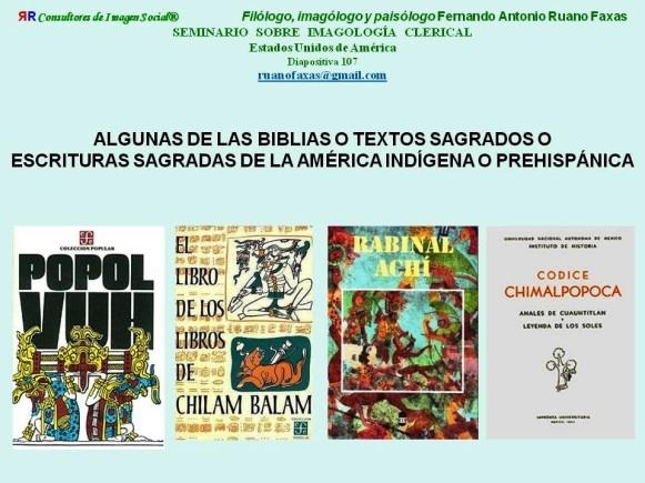 FERNANDO ANTONIO RUANO FAXAS. BIBLIAS TEXTOS SAGRADOS PREHISPÁNICOS, AMERICANOS, MEXICANOS. Racismo, racismo oculto, segregación, determinismo biológico, determinismo genético, limpieza étnica, eugenesia...