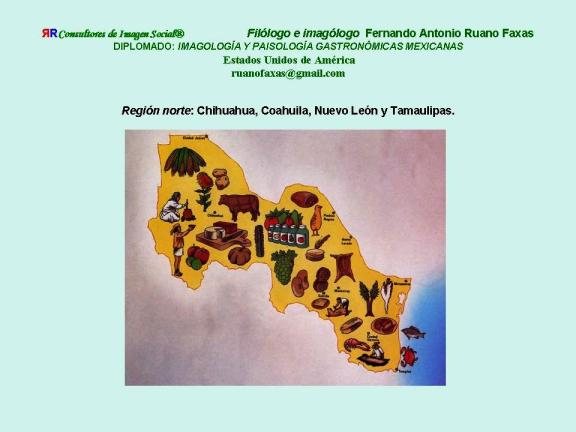 FERNANDO ANTONIO RUANO FAXAS. IMAGOLOGÍA. COCINA MEXICANA, PLATOS MEXICANOS, GASTRONOMÍA MEXICANA, MEXICAN GASTRONOMY, МЕКСИКАНСКАЯ КУЛИНАРИЯ, MEXIKANISCHE GASTRONOMIE, GASTRONOMIE MEXICAINE 2