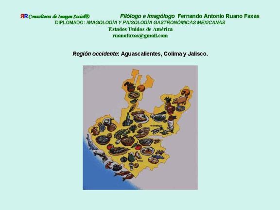 FERNANDO ANTONIO RUANO FAXAS. IMAGOLOGÍA. COCINA MEXICANA, PLATOS MEXICANOS, GASTRONOMÍA MEXICANA, MEXICAN GASTRONOMY, МЕКСИКАНСКАЯ КУЛИНАРИЯ, MEXIKANISCHE GASTRONOMIE, GASTRONOMIE MEXICAINE 4