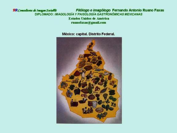 FERNANDO ANTONIO RUANO FAXAS. IMAGOLOGÍA. COCINA MEXICANA, PLATOS MEXICANOS, GASTRONOMÍA MEXICANA, MEXICAN GASTRONOMY, МЕКСИКАНСКАЯ КУЛИНАРИЯ, MEXIKANISCHE GASTRONOMIE, GASTRONOMIE MEXICAINE 10