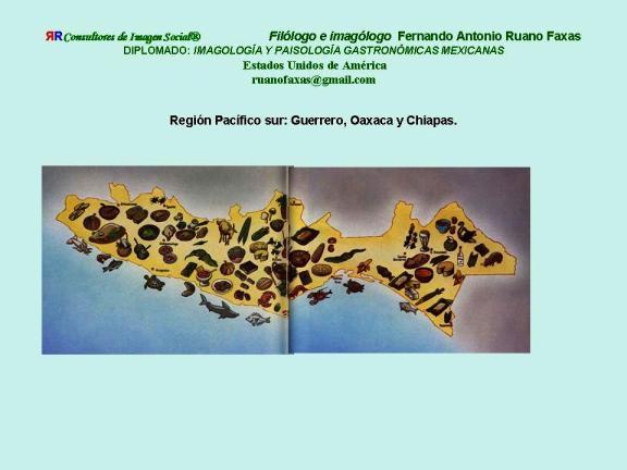 FERNANDO ANTONIO RUANO FAXAS. IMAGOLOGÍA. COCINA MEXICANA, PLATOS MEXICANOS, GASTRONOMÍA MEXICANA, MEXICAN GASTRONOMY, МЕКСИКАНСКАЯ КУЛИНАРИЯ, MEXIKANISCHE GASTRONOMIE, GASTRONOMIE MEXICAINE 11