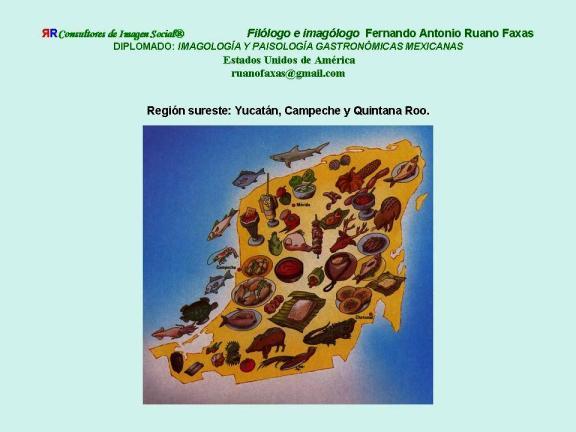 FERNANDO ANTONIO RUANO FAXAS. IMAGOLOGÍA. COCINA MEXICANA, PLATOS MEXICANOS, GASTRONOMÍA MEXICANA, MEXICAN GASTRONOMY, МЕКСИКАНСКАЯ КУЛИНАРИЯ, MEXIKANISCHE GASTRONOMIE, GASTRONOMIE MEXICAINE 12