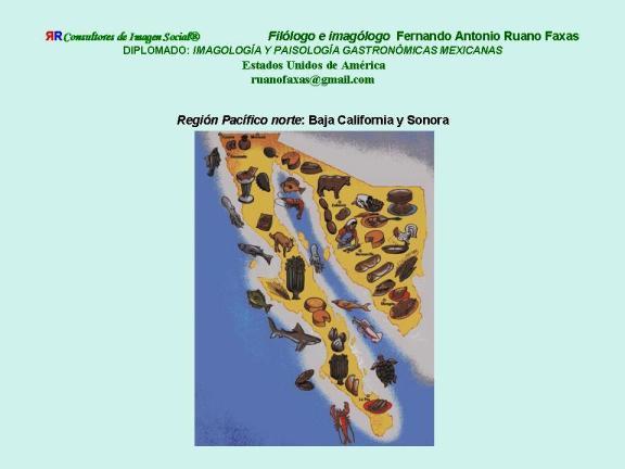 FERNANDO ANTONIO RUANO FAXAS. IMAGOLOGÍA. COCINA MEXICANA, PLATOS MEXICANOS, GASTRONOMÍA MEXICANA, MEXICAN GASTRONOMY, МЕКСИКАНСКАЯ КУЛИНАРИЯ, MEXIKANISCHE GASTRONOMIE, GASTRONOMIE MEXICAINE 1