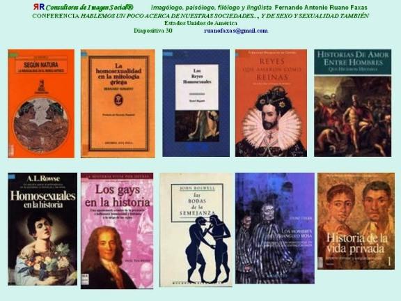 FERNANDO ANTONIO RUANO FAXAS. IMAGOLOGÍA, IMAGOLOGY, CONFERENCIA, HISTORIAS DE LA HOMOSEXUALIDAD Y LOS Y LAS HOMOSEXUALES. SEXO Y GÉNERO EN SOCIOLOGÍA Y LINGÜÍSTICA