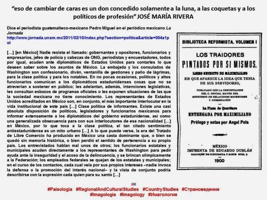 FERNANDO ANTONIO RUANO FAXAS, IMAGOLOGÍA, PAISOLOGÍA, MÉXICO. Los mexicanos pintados por sí mismos. Traición, traiciones, traidores, informantes y soplones en la política mexicana