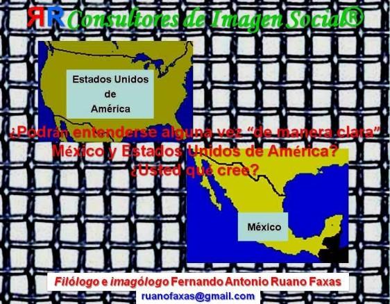FERNANDO ANTONIO RUANO FAXAS. RELACIONES MÉXICO ESTADOS UNIDOS