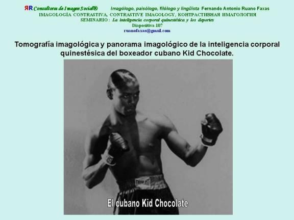 FERNANDO ANTONIO RUANO FAXAS. Tomografía imagológica y panorama imagológico de la inteligencia corporal quinestésica del boxeador cubano Kid Chocolate