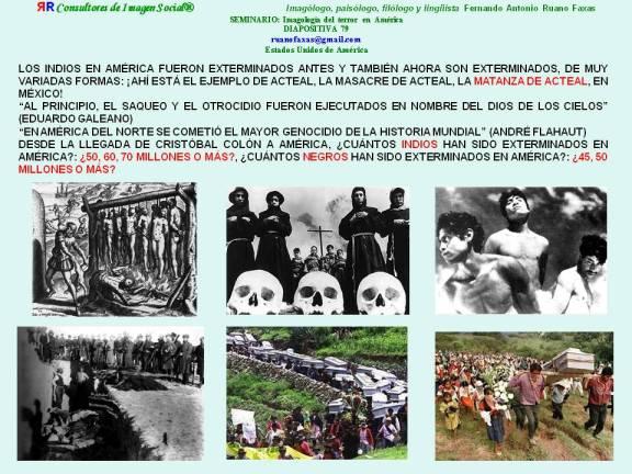 RUANO FAXAS. YOM HASHOAH, ЙОМ ХА-ШОА. MASACRES, GENOCIDIOS, EXTERMINIOS Y HOLOCAUSTOS DE INDIOS Y NEGROS EN AMÉRICA