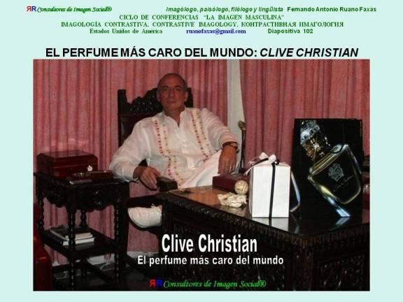 FERNANDO ANTONIO RUANO FAXAS. IMAGEN MASCULINA, OLFATO Y AROMAS, EL PERFUME MÁS CARO DEL MUNDO, CLIVE CHRISTIAN, 102