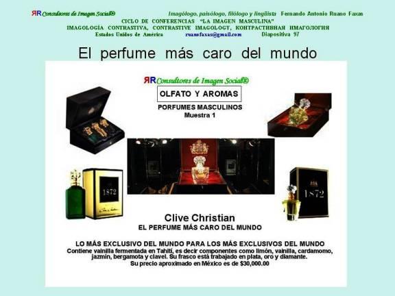 FERNANDO ANTONIO RUANO FAXAS. IMAGEN MASCULINA, OLFATO Y AROMAS, EL PERFUME MÁS CARO DEL MUNDO, CLIVE CHRISTIAN, 97