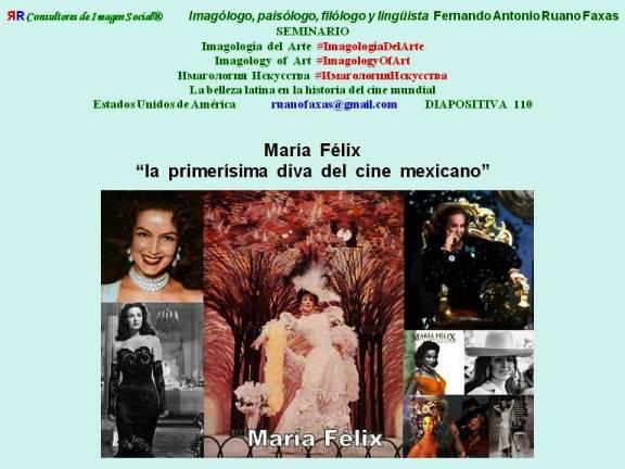 FERNANDO ANTONIO RUANO FAXAS. MARÍA FÉLIX, LA PRIMERÍSIMA DIVA DEL CINE MEXICANO. IMAGOLOGÍA DEL ARTE, IMAGOLOGY OF ART, ИМАГОЛОГИЯ ИСКУССТВА