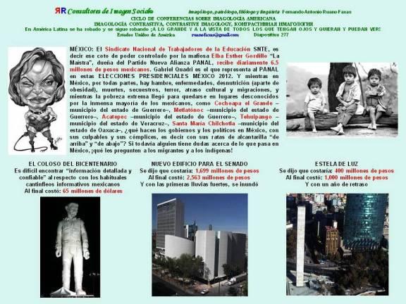 FERNANDO ANTONIO RUANO Faxas. México. Recibir SNTE con 6,5 MILLONES AL DIA, COLOSO 65 Millones, Edificio del Senado 2563 Millones, Estela de Luz En 1000 Millones