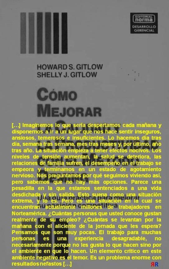 FERNANDO ANTONIO RUANO FAXAS. Howard S. Gitlow y Shelly J. Gitlow. Cómo mejorar la calidad y la productividad con el método Deming. Una guía práctica para mejorar su posición competitiva. Colombia, NORMA.