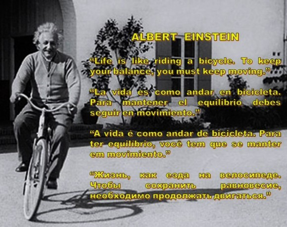 FERNANDO ANTONIO RUANO FAXAS. IMAGOLOGÍA. Albert Einstein. Life is like riding a bicycle. To keep your balance, you must keep moving.
