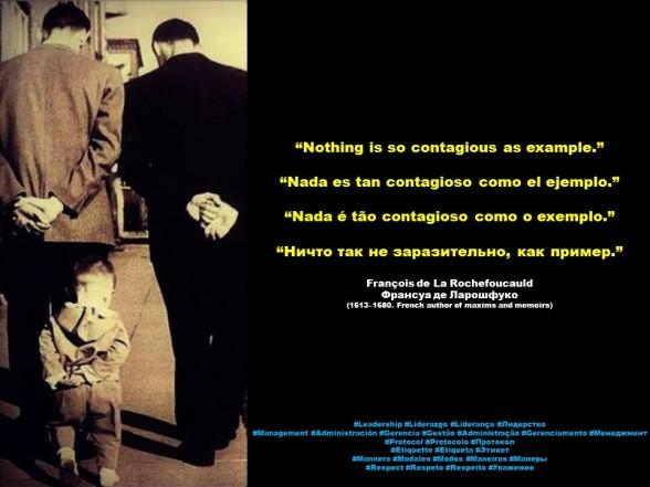 FERNANDO ANTONIO RUANO FAXAS. IMAGOLOGÍA. La Rochefoucauld. Nothing is so contagious as example. Nada es tan contagioso como el ejemplo. Nada é tão contagioso como o exemplo. Ничто так не заразительно, как пример.