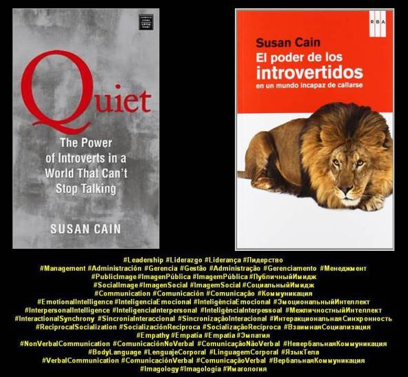 FERNANDO ANTONIO RUANO FAXAS, IMAGOLOGÍA. Susan Cain. Quiet, The power of introverts in a world that can't stop talking. El poder de los introvertidos en un mundo incapaz de callarse