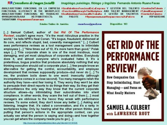 FERNANDO ANTONIO RUANO FAXAS. Samuel A. Culbert. Get Rid of the Performance Review. How Companies Can Stop Intimidating, Start Managing and Focus on What Really Matters