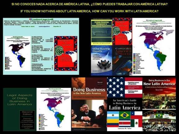 FERNANDO ANTONIO RUANO FAXAS. SI NO CONOCES NADA ACERCA DE AMÉRICA LATINA, CÓMO PUEDES TRABAJAR CON AMÉRICA LATINA. IF YOU KNOW NOTHING ABOUT LATIN AMERICA, HOW CAN YOU WORK WITH LATIN AMERICA
