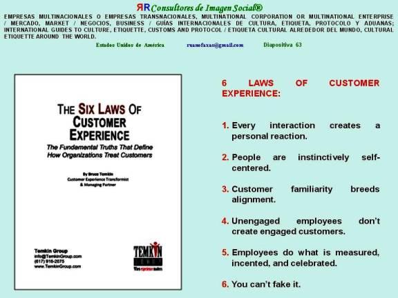 FERNANDO ANTONIO RUANO FAXAS Y PAULINA RENDÓN AGUILAR. 6 LAWS OF CUSTOMER EXPERIENCE, BY BRUCE TEMKIN. CUSTOMER EXPERIENCE, EXPERIENCIA DEL CLIENTE, EXPERIÊNCIA DO CLIENTE, ПОТРЕБИТЕЛЬСКИЙ ОПЫТ, ОПЫТ КЛИЕНТА