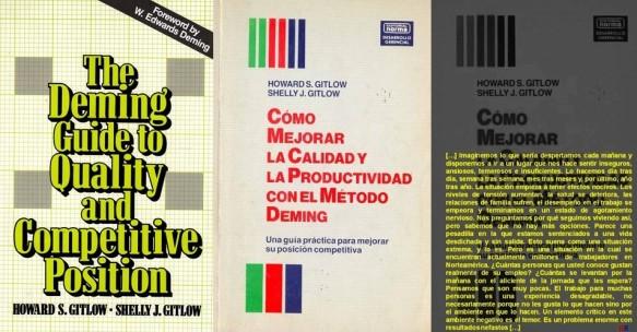 Howard S. Gitlow. The Deming Guide to Quality and Competitive Position, Cómo mejorar la calidad y la productividad con el método Deming
