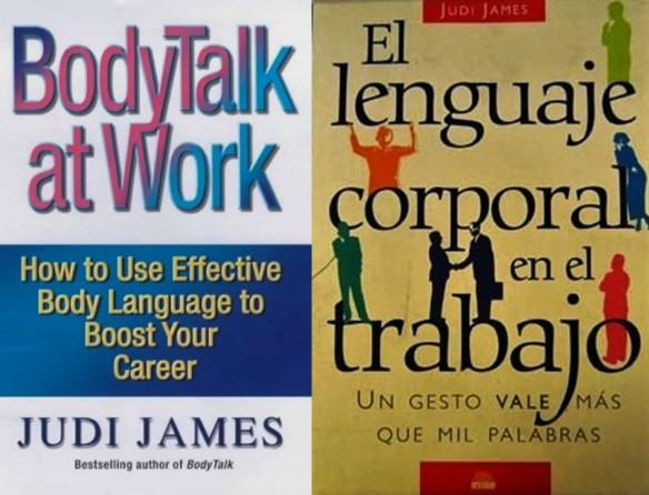 JUDI JAMES. BODYTALK AT WORK. EL LENGUAJE CORPORAL EN EL TRABAJO