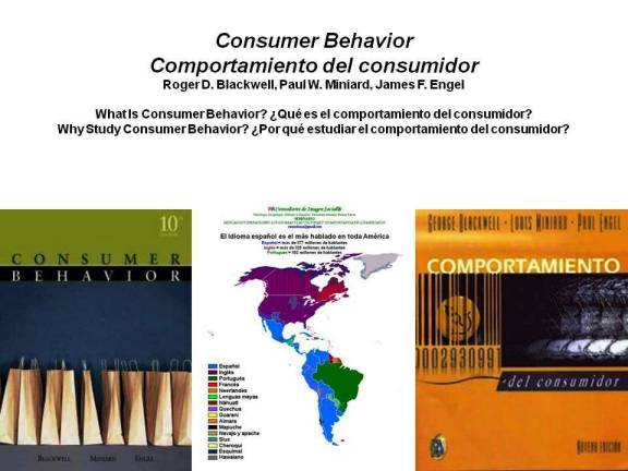 PAULINA RENDÓN AGUILAR. Consumer Behavior. Comportamiento del consumidor. Roger D. Blackwell, Paul W. Miniard, James F. Engel. What Is Consumer Behavior. Qué es el comportamiento del consumidor