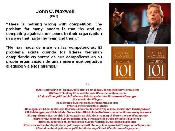 PAULINA RENDÓN AGUILAR.  John C. Maxwell. Teamwork, Equipo, Leadership, Liderazgo, Management, Gerencia, Administración