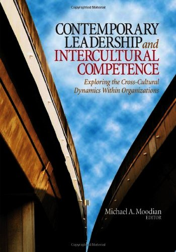 PAULINA RENDÓN AGUILAR. Michael A. Moodian. Contemporary Leadership and Intercultural Competence Exploring the Cross-Cultural Dynamics Within Organizations