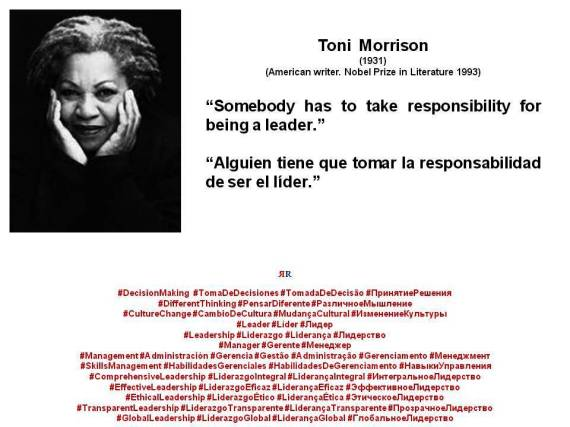 PAULINA RENDÓN AGUILAR. Toni Morrison Somebody has to take responsibility for being a leader. Alguien tiene que tomar la responsabilidad de ser el líder