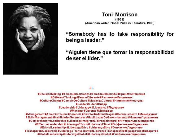 PAULINA RENDÓN AGUILAR. Toni Morrison Somebody has to take responsibility for being a leader. Alguien tiene que tomar la responsabilidad de ser el líder
