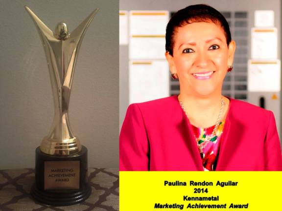 Paulina Rendon Aguilar. 2014, Kennametal. Marketing Achievement Award