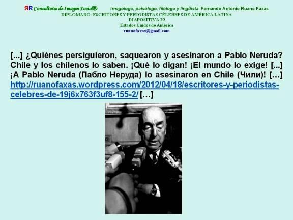 FERNANDO ANTONIO RUANO FAXAS. A Pablo Neruda Пабло Неруда lo asesinaron en Chile Чили