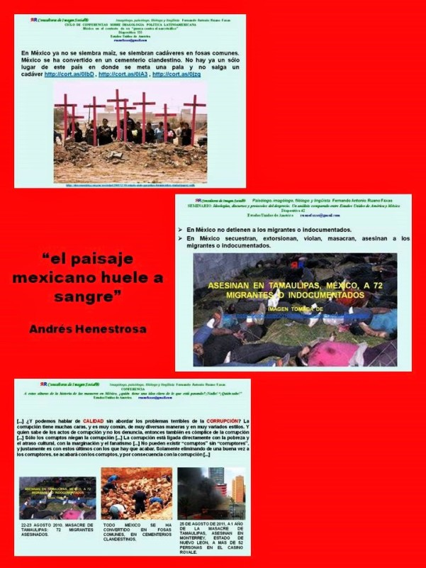 FERNANDO ANTONIO RUANO FAXAS. EL PAISAJE MEXICANO HUELE A SANGRE. LOS MUERTOS EN MÉXICO
