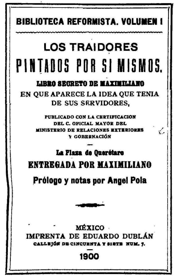 FERNANDO ANTONIO RUANO FAXAS. LIBRO LOS TRAIDORES PINTADOS POR SÍ MISMOS, DE MAXIMILIANO.