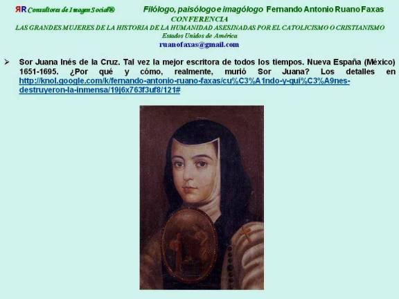 FERNANDO ANTONIO RUANO FAXAS. SOR JUANA INÉS DE LA CRUZ, LA MEJOR ESCRITORA EN LA HISTORIA