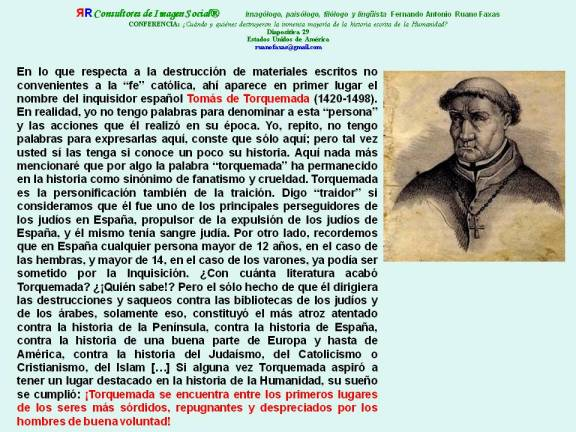 FERNANDO ANTONIO RUANO FAXAS. TORQUEMADA, LA MÁS FIEL REPRESENTACIÓN DE LA FALSEDAD, LA MENTIRA, EL FRAUDE Y LA TRAICIÓN. IMAGOLOGÍA DE LOS FALSOS CATÓLICOS O FALSOS CRISTIANOS O FALSOS RELIGIOSOS