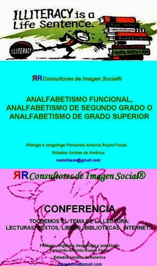 FERNANDO ANTONIO RUANO FAXAS. ANALFABETISMO, ANALFABETISMO FUNCIONAL, EDUCACIÓN, LECTURA, LIBROS, BIBLIOTECA, PROGRAMAS DE EDUCACIÓN PÚBLICA