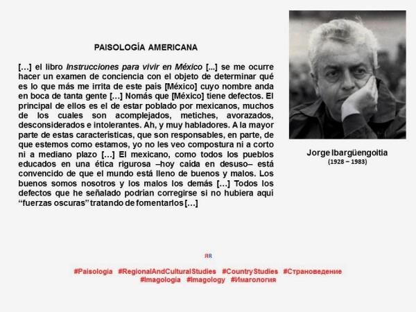 FERNANDO ANTONIO RUANO FAXAS. IMAGOLOGÍA, MÉXICO. JORGE IBARGÜENGOITIA, INSTRUCCIONES PARA VIVIR EN MÉXICO. CORRUPCIÓN, IMPUNIDAD, AYOTZINAPA