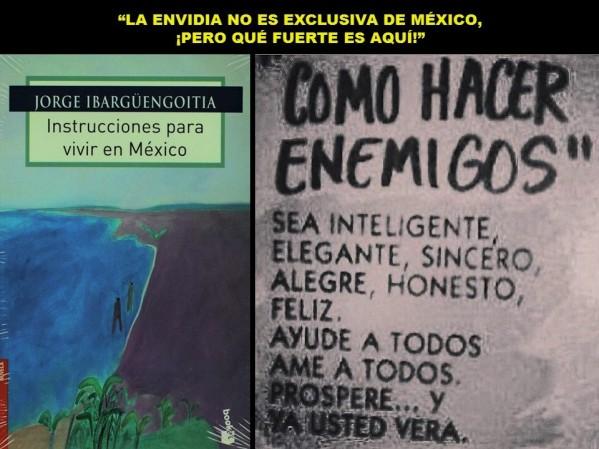 FERNANDO ANTONIO RUANO FAXAS. IMAGOLOGÍA, PAISOLOGÍA. LA ENVIDIA NO ES EXCLUSIVA DE MÉXICO, PERO QUÉ FUERTE ES AQUÍ. POLÍTICA, ELECCIONES, LOPEZ OBRADOR, PONIATOWSKA, CUAUHTÉMOC CÁRDENAS